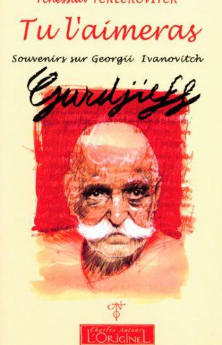 Tu l'aimeras Gurdjieff