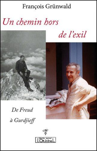 Un chemin hors de lexil de Freud à Gurdjieff