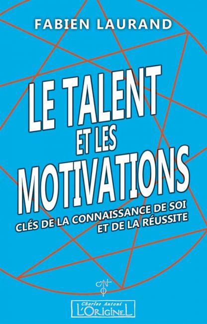 Le Talent et les Motivations