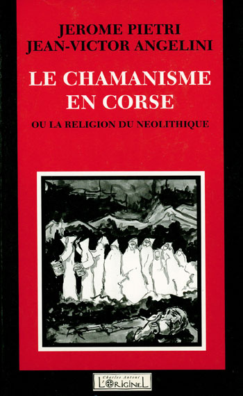 Le chamanisme en Corse