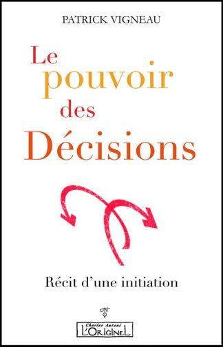 Le pouvoir des decisions