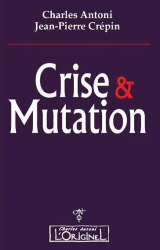 Crise et mutation