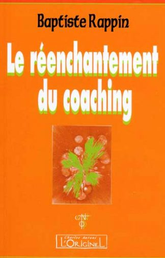 Reenchantemant du coaching