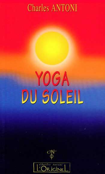 Yoga du soleil pour réintégrer une conscience individuelle