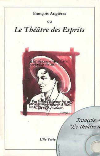 François Augieras -Le théâtre des esprits et CD