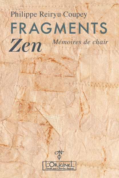 Fragments Zen de Philippe Coupey